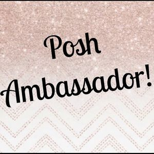 Other - *I'm a Posh Ambassador!*